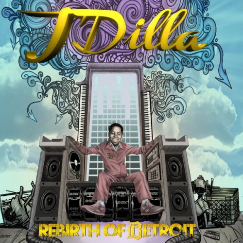 J-Dilla-Rebirth-Of-Detroit