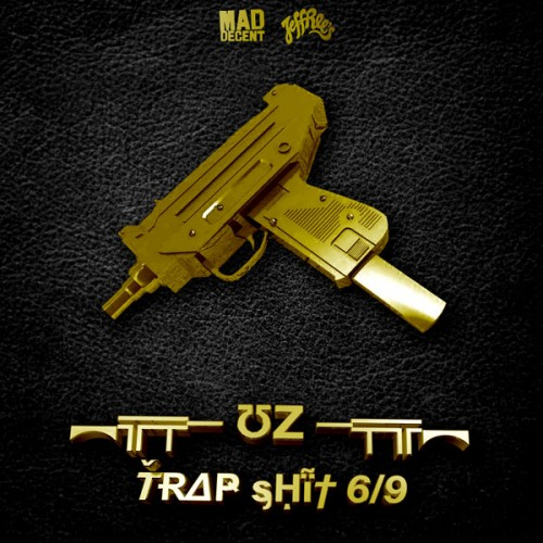 UZ-Trap-Shit-EP-Mad-Decent