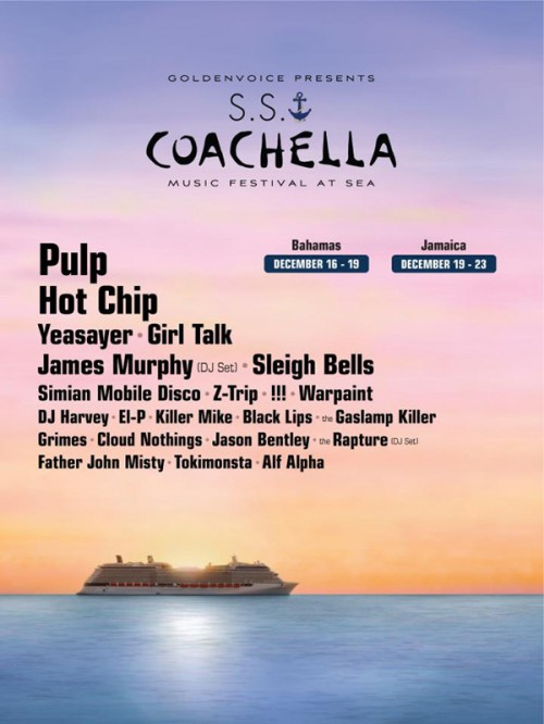 Coachella Cruise - S.S. Coachella - Coachella and Goldenvoice Cruise - Goldenvoice Cruise