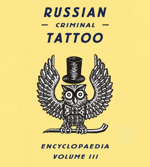 Russian Criminal Tattoo Encyclopedia - Russian Criminal Tattoos - Russian Tattoo Encyclopedia - Tattoo Encyclopedia