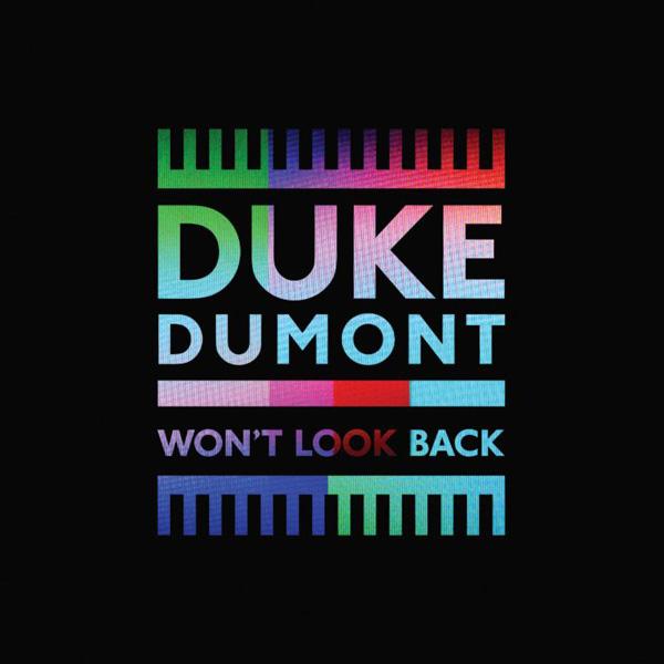 Duke-Dumont-Wont-Look-Back-remixes-EP