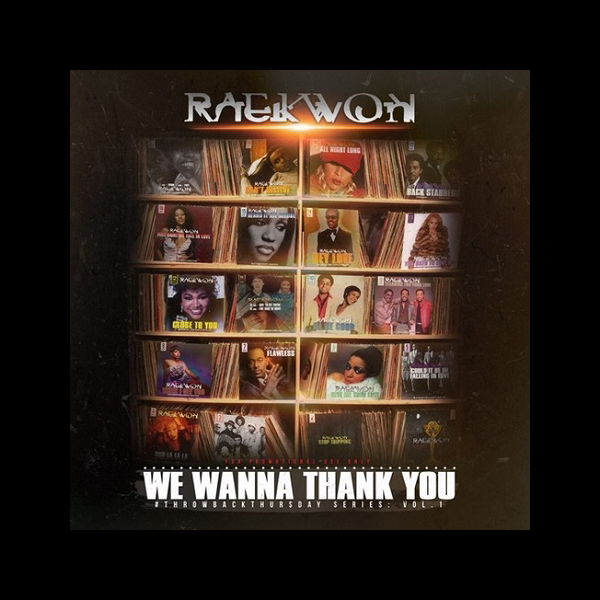 raekwon-we-wanna-thank-you